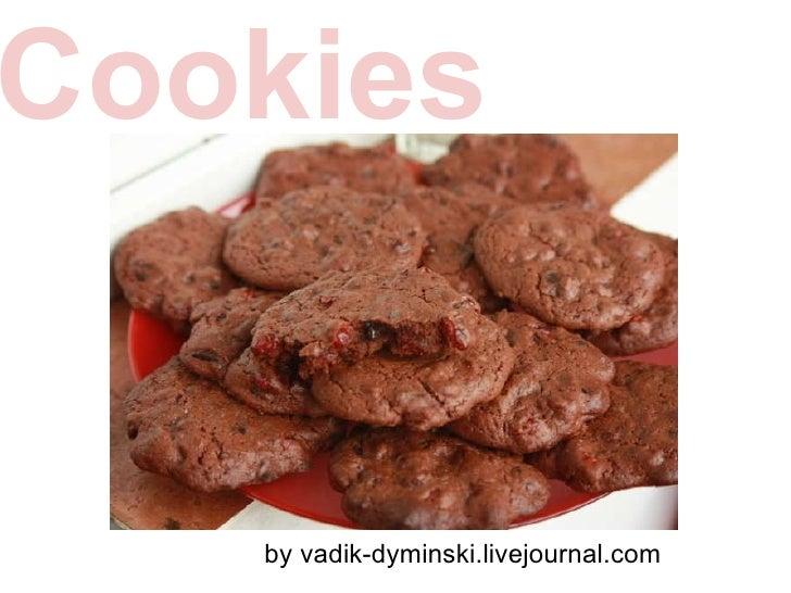 Cookies by vadik-dyminski.livejournal.com