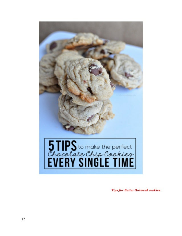 Tips for Better Oatmeal cookies 12