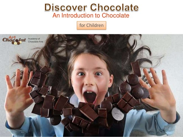 An Introduction to Chocolate for Children