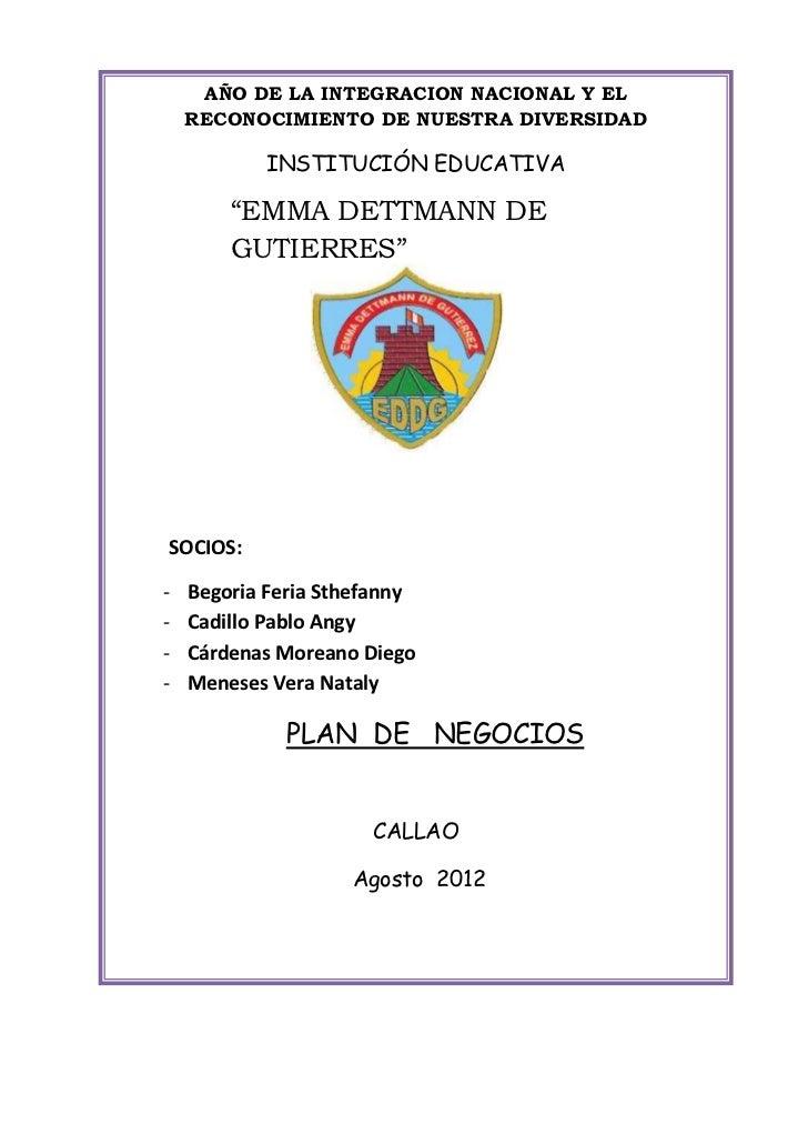 """AÑO DE LA INTEGRACION NACIONAL Y EL    RECONOCIMIENTO DE NUESTRA DIVERSIDAD           INSTITUCIÓN EDUCATIVA        """"EMMA D..."""