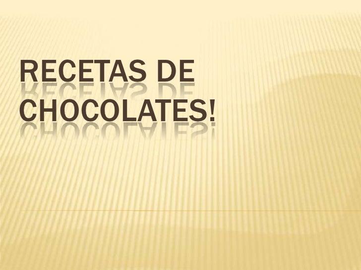 Ch ocolates Slide 2