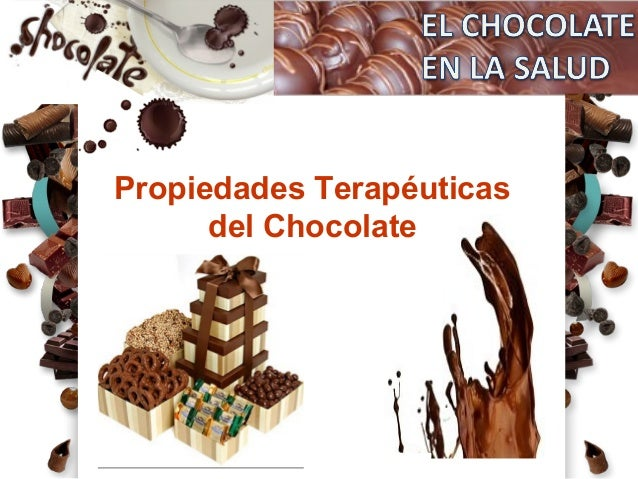 Propiedades Terapéuticas del Chocolate