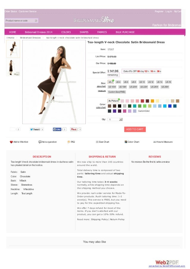 Order Status Customer Service Register Log In MyCart(0) Product name or code Fashion for Bridesmaids DESCRIPTION Tea-lengt...