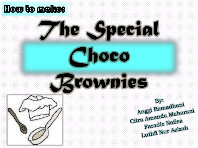 The SpecialChocoBrownies