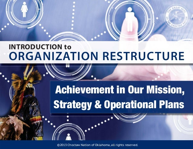 Choctaw Nation Introduction to Organization Restructure