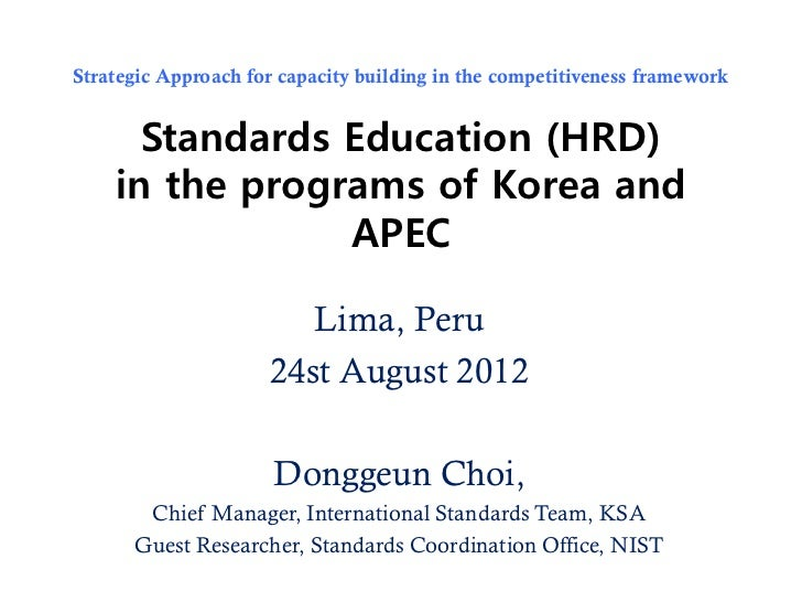 Strategic Approach for capacity building in the competitiveness framework      Standards Education (HRD)    in the program...
