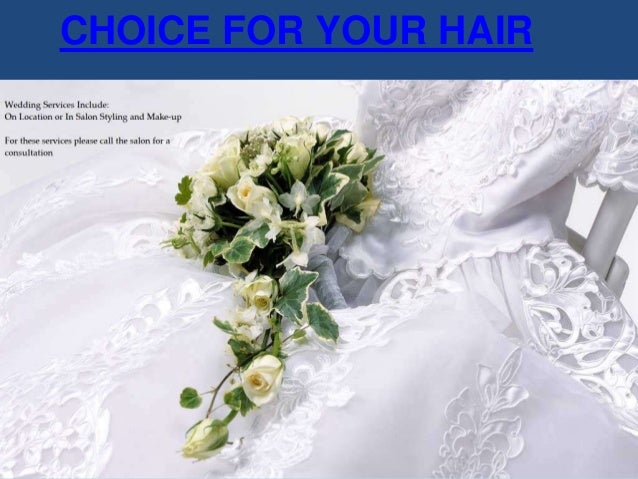 CHOICE FOR YOUR HAIR