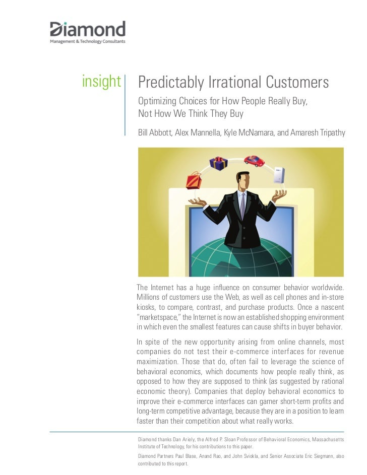 insight   Predictably Irrational Customers           Optimizing Choices for How People Really Buy,           Not How We Th...