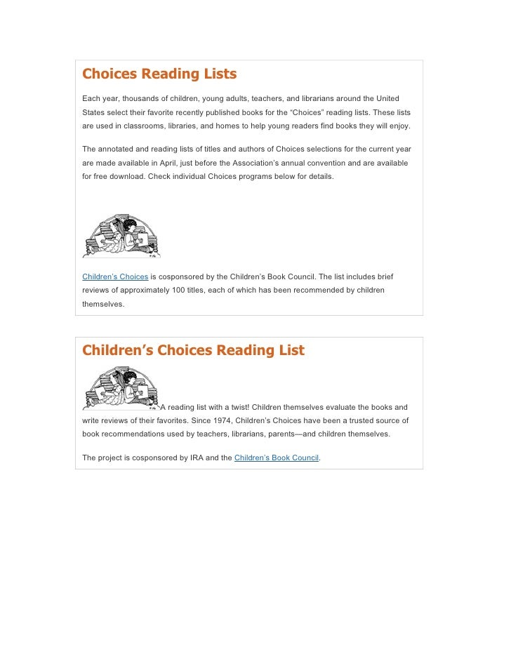 Choices Reading ListsEach year, thousands of children, young adults, teachers, and librarians around the UnitedStates sele...