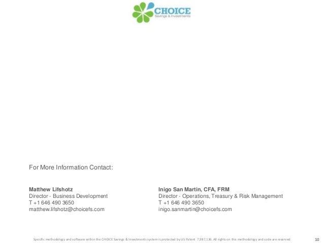 For More Information Contact:Matthew Lifshotz Inigo San Martin, CFA, FRMDirector - Business Development Director - Operati...