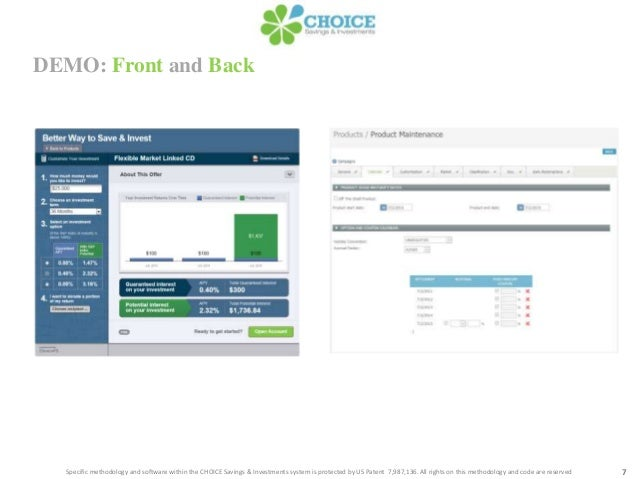 DEMO: Front and Back7Specific methodology and software within the CHOICE Savings & Investments system is protected by US P...