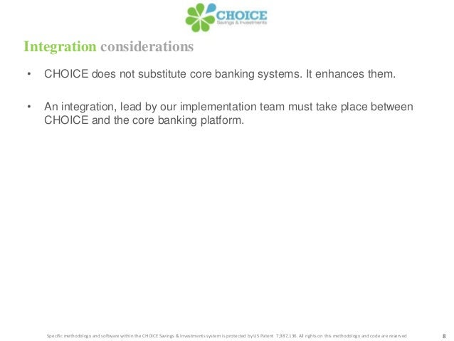 Integration considerations8Specific methodology and software within the CHOICE Savings & Investments system is protected b...