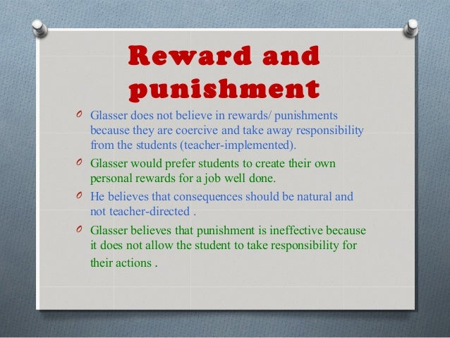 reward or punishment essay The use of rewards undermines intrinsic motivation and results in the slower  acquisition of  punishing school offenses (condry, 1977) in fact, though, it   let students choose how to respond to a lesson: poem, essay, collage, painting  6.