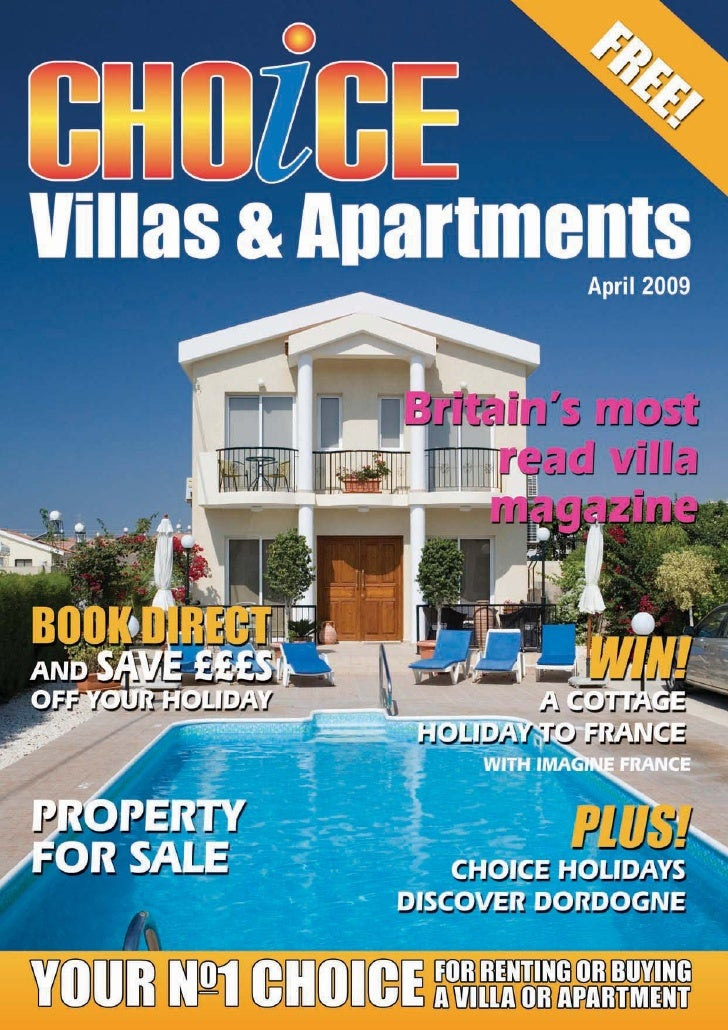 Villas & Apartments                elcome to the April 2009 issue of Choice Villas & Apartments.         W      In additio...