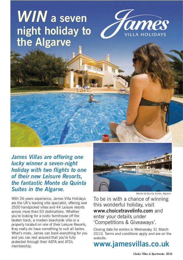 James Villas are offering one lucky winner a seven-night holiday with two flights to one of their new Leisure Resorts, the...