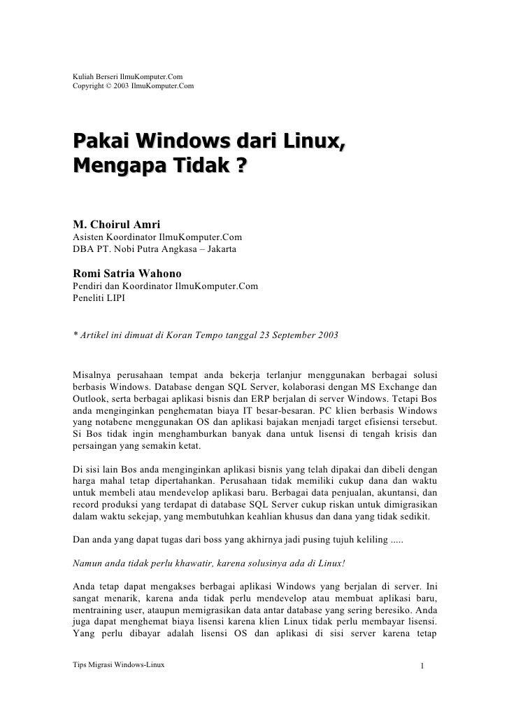 Kuliah Berseri IlmuKomputer.Com Copyright © 2003 IlmuKomputer.Com     Pakai Windows dari Linux, Mengapa Tidak ?  M. Choiru...