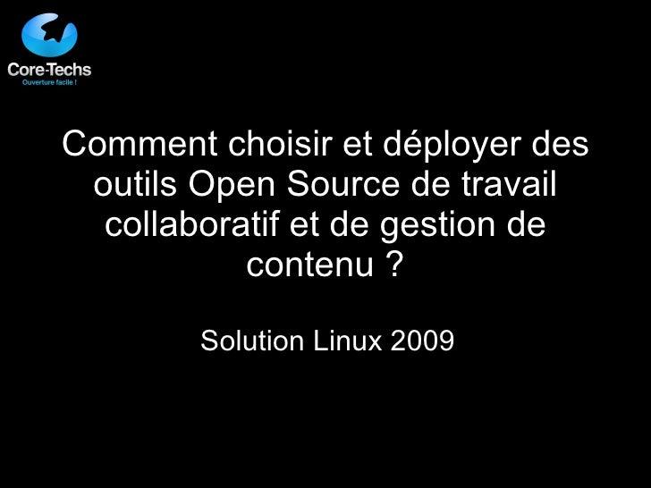 Comment choisir et déployer des outils Open Source de travail collaboratif et de gestion de contenu ? Solution Linux 2009