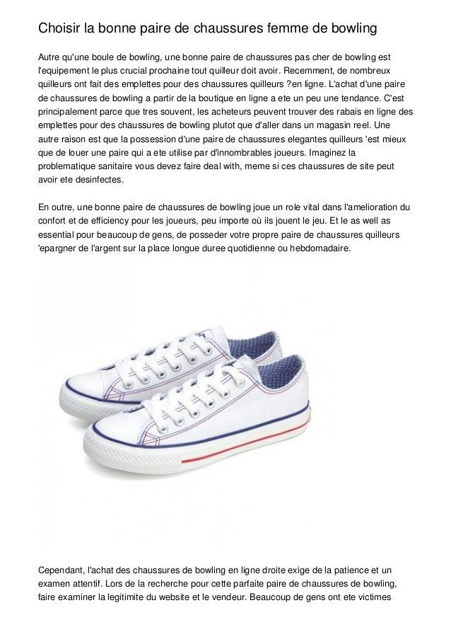 Choisir la bonne paire de chaussures femme de bowlingAutre quune boule de bowling, une bonne paire de chaussures pas cher ...