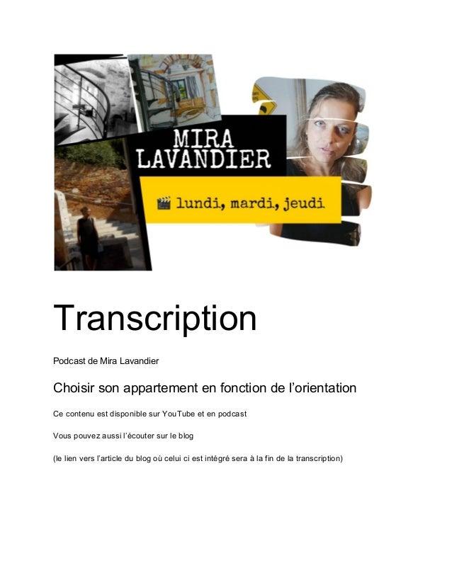 Transcription Podcast de Mira Lavandier Choisir son appartement en fonction de l'orientation Ce contenu est disponible sur...
