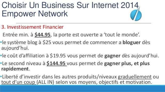 Choisir Un Business Sur Internet 2014 Empower Network 3. Investissement Financier Entrée min. à $44.95, la porte est ouver...