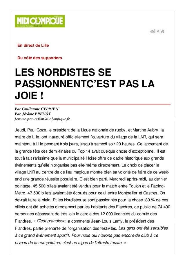 En direct de Lille Du côté des supporters LES NORDISTES SE PASSIONNENTC'EST PAS LA JOIE ! Par Guillaume CYPRIEN Par Jérôme...