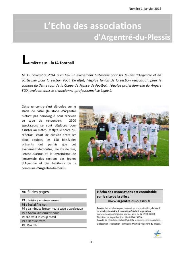 Numéro 1, janvier 2015 1 Lumière sur...la JA football Le 15 novembre 2014 a eu lieu un événement historique pour les Jeune...