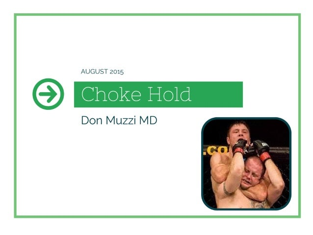 The Choke Hold From a Doctor's Perspective