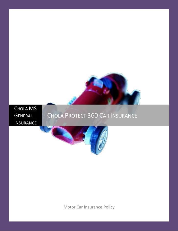 CHOLA MSGENERAL     CHOLA PROTECT 360 CAR INSURANCEINSURANCE                 Motor Car Insurance Policy