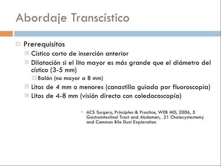 CPRE pre o postoperatoria? En sospecha de colédocolitiasis     El tratamiento médico (24-48 hs) permite que en un tercio ...