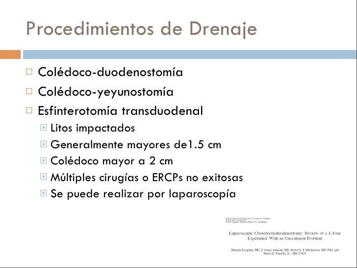 Escenario Clínico    S/P Colecistectomía + Coledocolitiasis + ERCP     fallida + Exploración biliar fallida (x2) + Colédo...