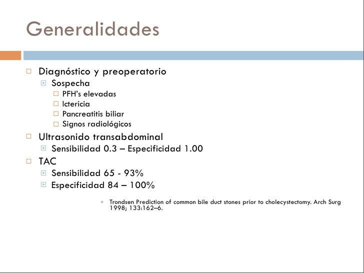 Generalidades    Diagnóstico y preoperatorio        Sospecha            PFH's elevadas            Ictericia          ...