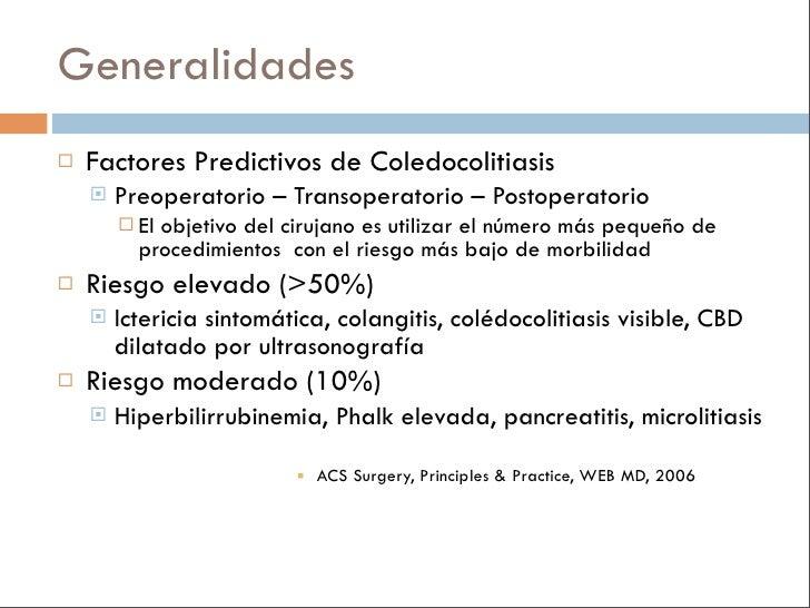 Generalidades    Factores Predictivos de Coledocolitiasis        Preoperatorio – Transoperatorio – Postoperatorio       ...
