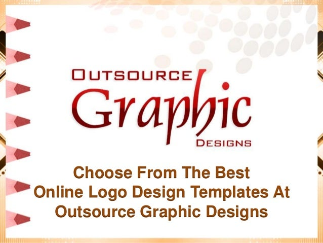 Choose From The Best Online Logo Design Templates At Outsource Graphi