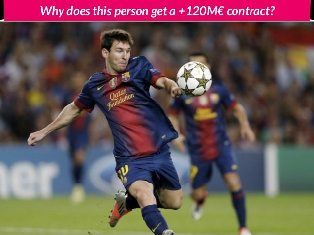 Why does this person get a +120M€ contract?