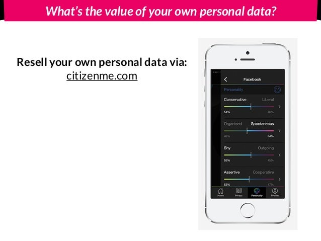 What's the value of your own personal data? Resell your own personal data via: citizenme.com