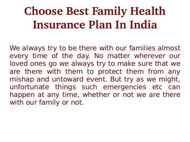 Choose best family health insurance plan in india