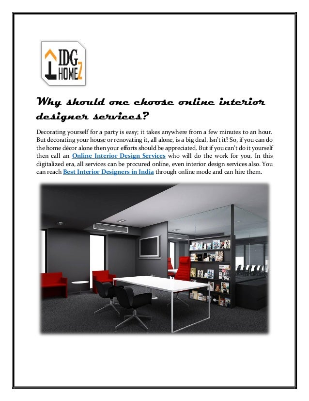 Why Should One Choose Online Interior Designer Services? Decorating  Yourself For A Party Is Easy ...