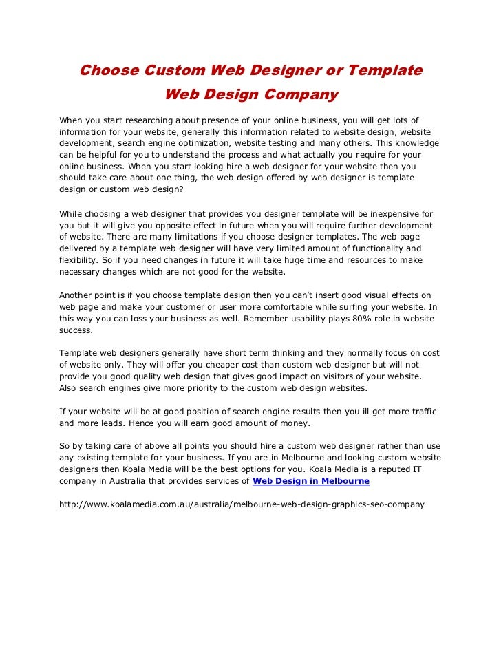 Choose Custom Web Designer or Template Web Design Company<br />When you start researching about presence of your online bu...