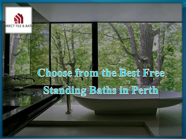 We are the stockists for the best free standing baths in Perth that adds to the glamour of your bathroom as well as makes ...