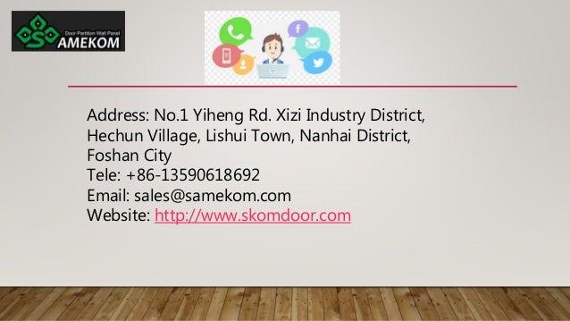 Address: No.1 Yiheng Rd. Xizi Industry District, Hechun Village, Lishui Town, Nanhai District, Foshan City Tele: +86-13590...