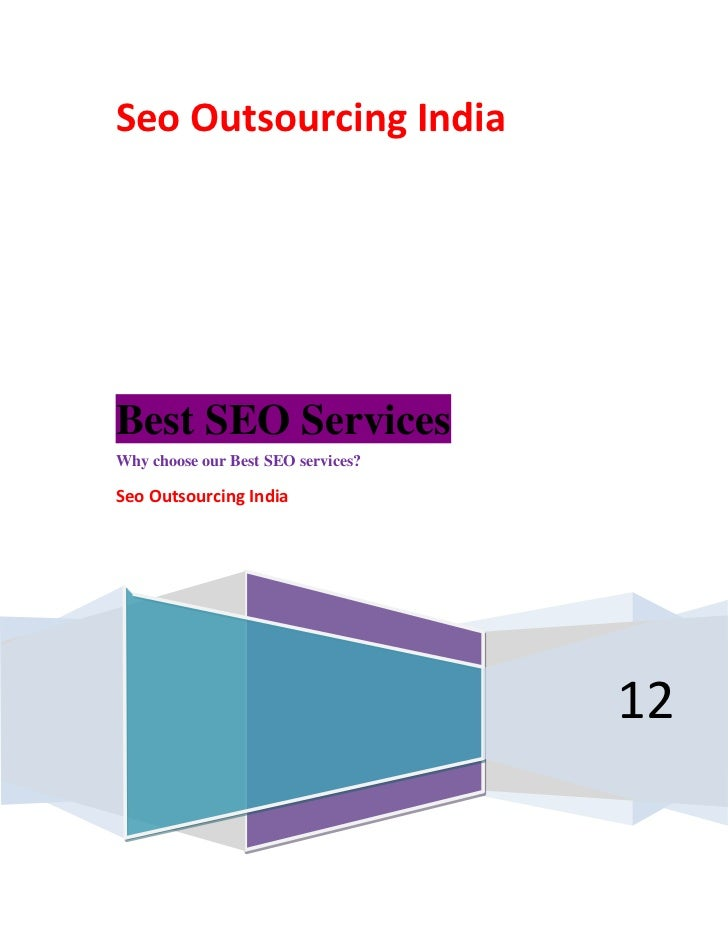 Seo Outsourcing IndiaBest SEO ServicesWhy choose our Best SEO services?Seo Outsourcing India                              ...