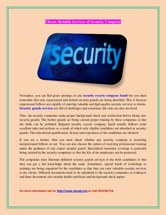 Choose reliable services of security company