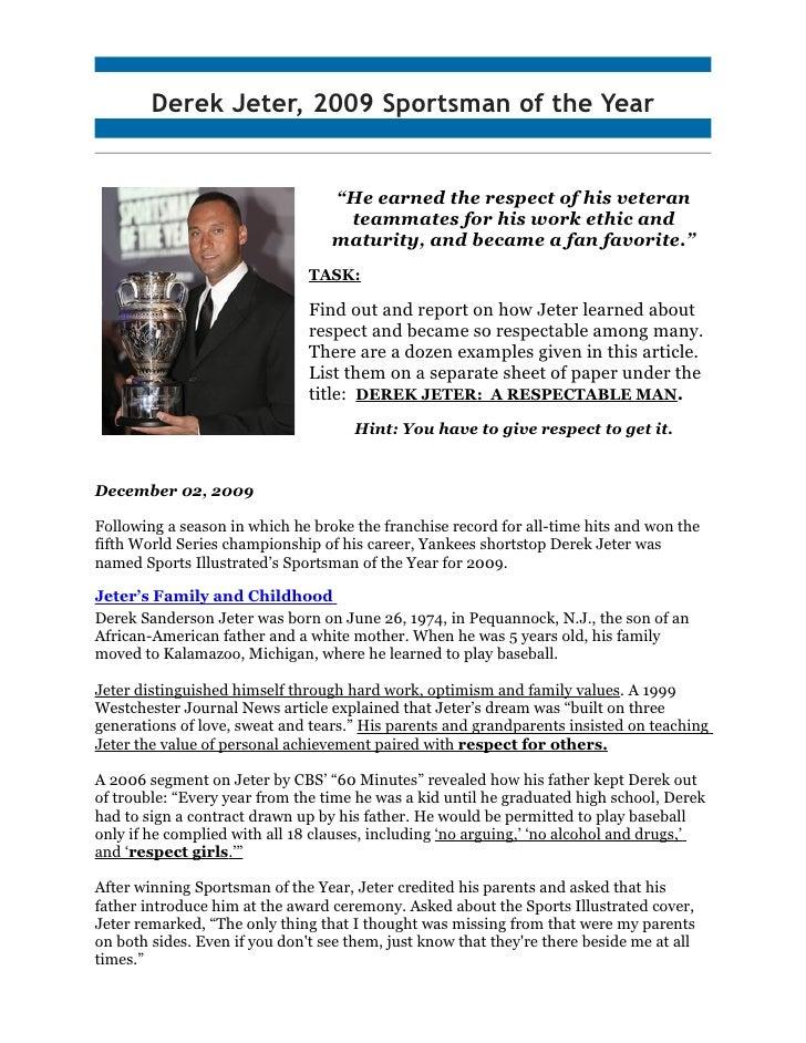 """Derek Jeter, 2009 Sportsman of the Year by findingDulcinea Staff                                   """"He earned the respect ..."""