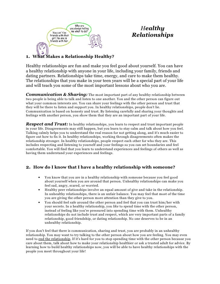 Healthy                                                                     Relationships   1. What Makes a Relationship H...