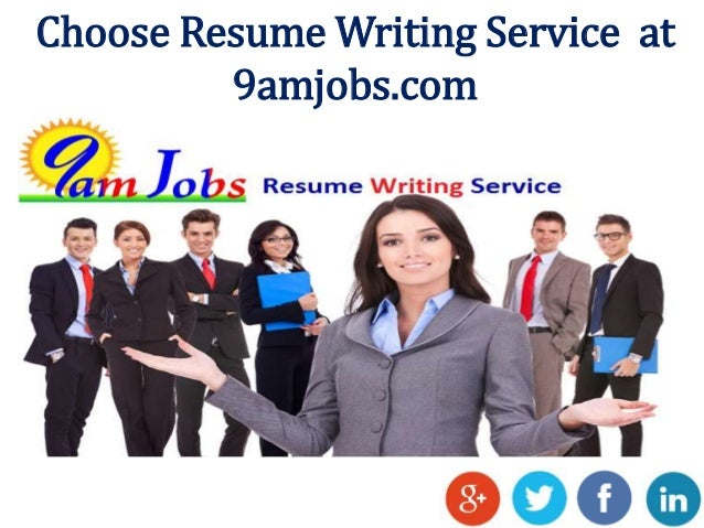 choose resume writing service at 9amjobscom