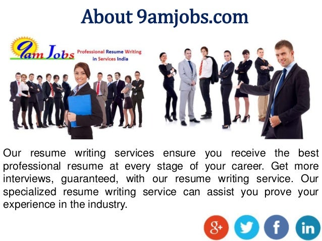 3 about 9amjobscom our resume writing services - Professional Resume Writing Services