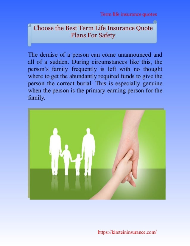 The Best Insurance Quotes: Choose The Best Term Life Insurance Quote Plans For Safety