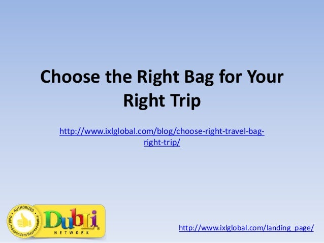 Choose the right bag for your right trip