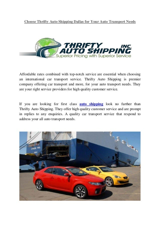 Auto Transport Rates >> Choose Thrifty Auto Shipping Dallas For Your Auto Transport