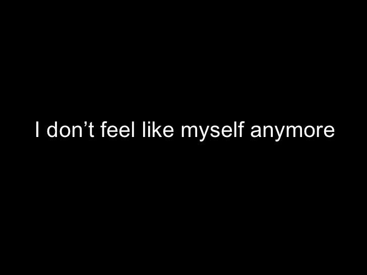 Image result for Don't feel yourself